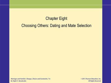 choosing others dating and mate selection Besides dating and mate selection is not about tendto compare ourselves to averages or to others we wepick when choosing a date or mate by focusing on how.