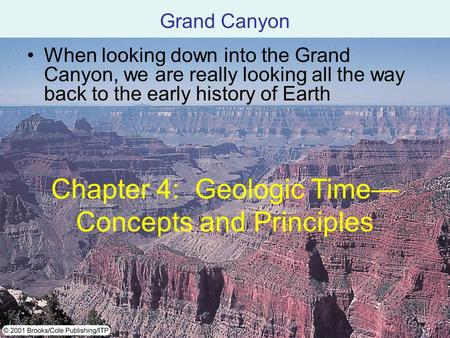 Chapter 4: Geologic Time— Concepts and Principles