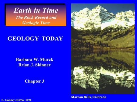 Earth in Time The Rock Record and Geologic Time