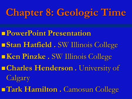 Chapter 8: Geologic Time