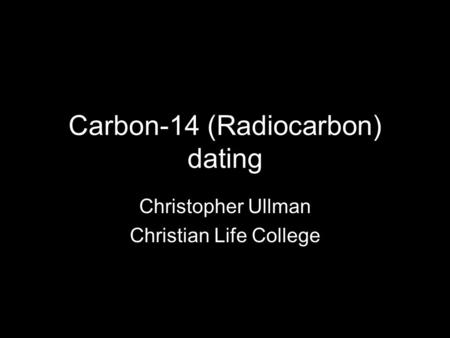 Carbon dating christian view