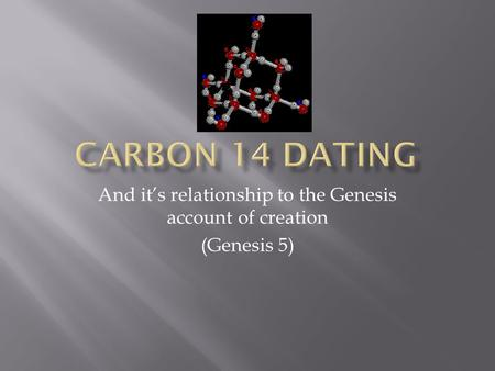 And its relationship to the Genesis account of creation (Genesis 5)