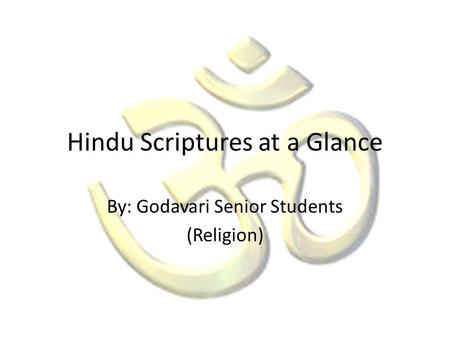 Hindu Scriptures at a Glance
