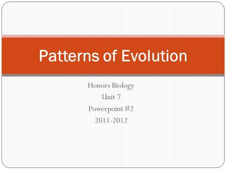 Honors Biology Unit 7 Powerpoint #