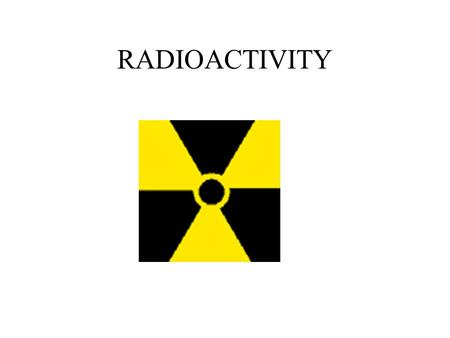 RADIOACTIVITY. Pierre Curie was already a famous scientist before he married Marie Sklodowska in 1895. This famous couple did not only find true love,