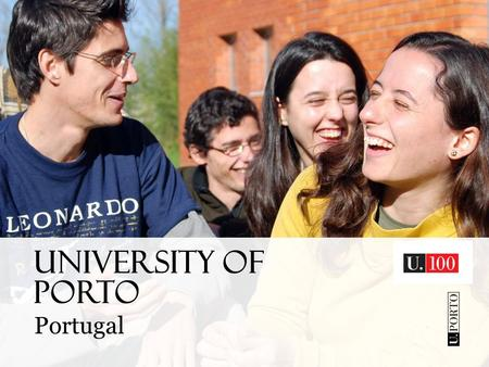 UNIVERSITY OF PORTO Portugal. PORTO one of the ancient cities of Europe and the second largest city of Portugal.