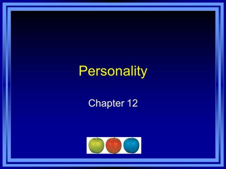 Personality Chapter 12.