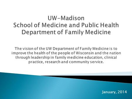 January, 2014. UW Health is an academic health system and brand (not a separate organization). These three entities make up UW Health: UW School of Medicine.