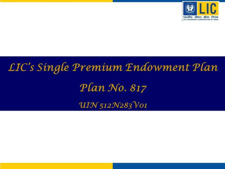 LIC's Single Premium Endowment Plan