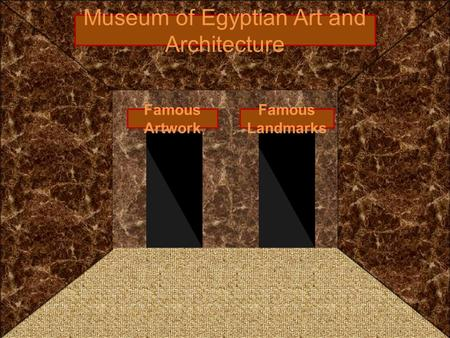 Museum of Egyptian Art and Architecture