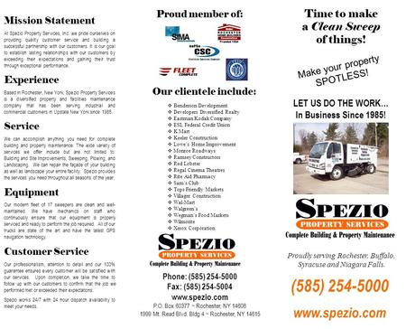 Mission Statement At Spezio Property Services, Inc. we pride ourselves on providing quality customer service and building a successful partnership with.
