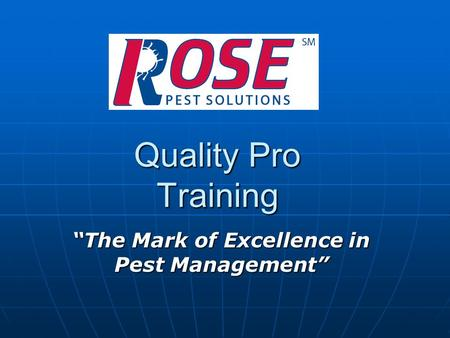 """<strong>The</strong> Mark of Excellence in Pest Management"""