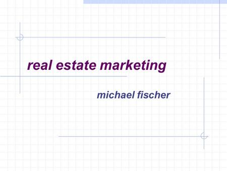 Real estate marketing michael fischer. 2 objective to create innovative beautiful affordable work/live space.