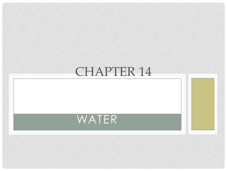 Chapter 14 Water.