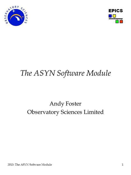 The ASYN Software Module