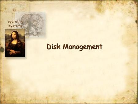 Operating systems Disk Management.