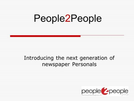Introducing the next generation of newspaper Personals People2People.
