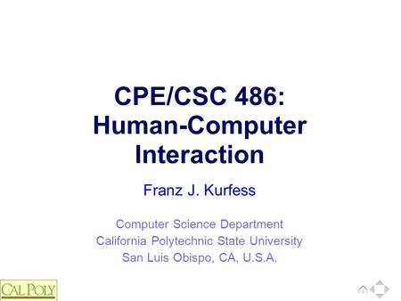 CPE/CSC 486: <strong>Human</strong>-Computer Interaction