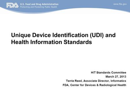 Unique Device Identification (UDI) and Health Information Standards