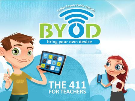 What is BYOD? BYOD is an acronym for Bring Your Own Device.