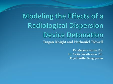 Modeling the Effects of a Radiological Dispersion Device Detonation