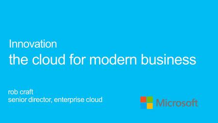 Innovation the cloud for modern business