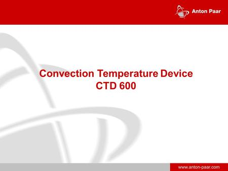 Www.anton-paar.com Convection Temperature Device CTD 600.