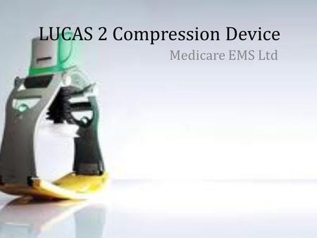 LUCAS 2 Compression Device
