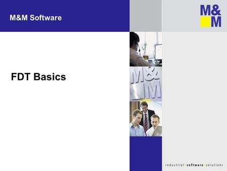 M&M Software FDT Basics.