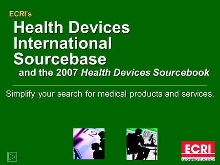 Simplify your search for medical products and services.