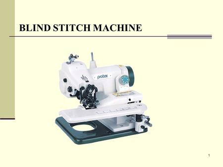 BLIND STITCH MACHINE.