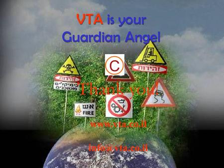 V.T.A V.T.A <strong>Road</strong> <strong>Accidents</strong> Are Avoidable Over recent years we have witnessed a growing number <strong>of</strong> unnecessary <strong>road</strong> <strong>accidents</strong> often <strong>caused</strong> by human error,