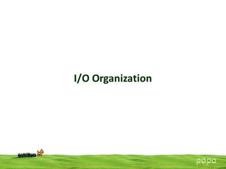 I/O Organization. Accessing I/O The important parts of any computer system are, CPU, Memory & I/O devices (peripherals) CPU fetches instructions (opcodes.