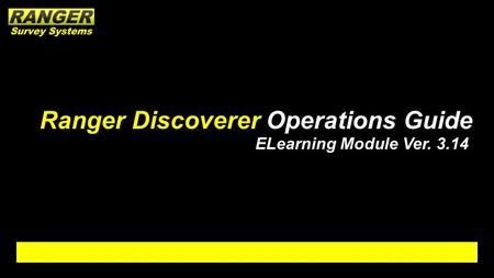 Ranger Discoverer Operations Guide