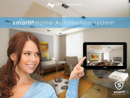 Automation of the home, housework or household activity. Linked systems/appliances to centralized control. Remote monitoring of the home from a tabletop.