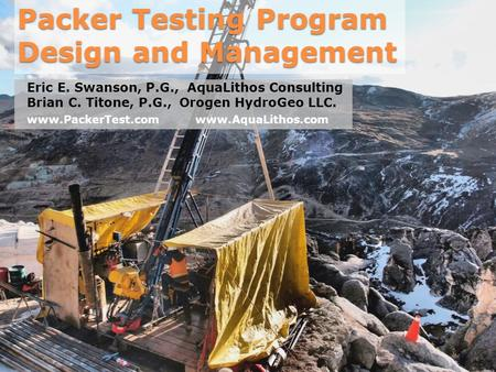 Packer Testing Program Design and Management