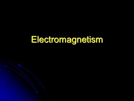 Electromagnetism. Electromagnetism Canadas Triumph Accelerator Putting it All Together Hydrogen Minus Initial Acceleration Electrostatic Circular Motion.
