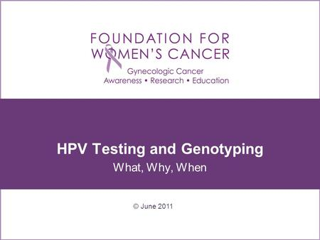 HPV Testing and Genotyping