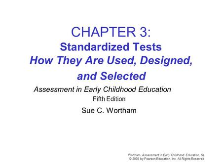 Assessment in Early Childhood Education Fifth Edition Sue C. Wortham