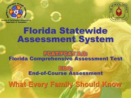 FCAT: What Every Parent/Guardian Should Know