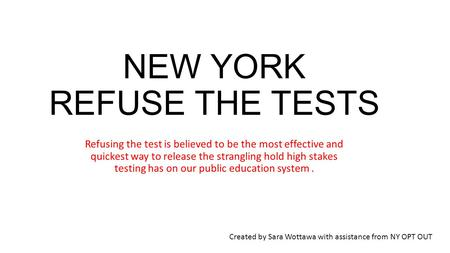NEW YORK REFUSE THE TESTS