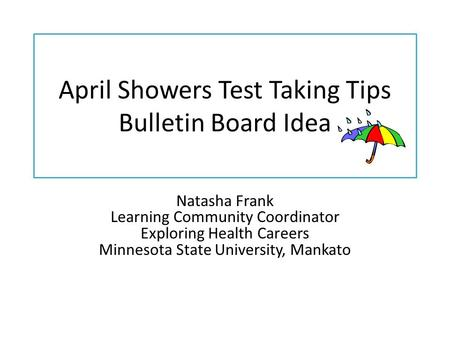 April Showers Test Taking Tips Bulletin Board Idea