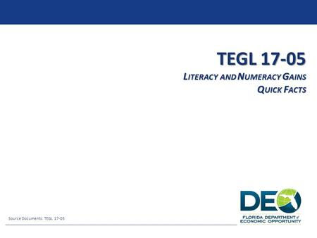TEGL Literacy and Numeracy Gains Quick Facts