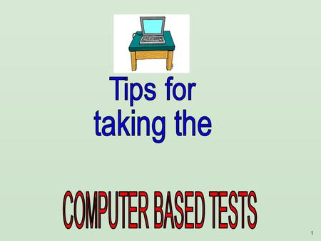 1. 2 Its almost time to take the Computer Based Exam Biology EOC! Here are some important explanations and reminders to help you do your very best.