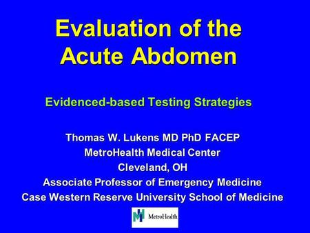 Evaluation of the Acute Abdomen Evidenced-based Testing Strategies