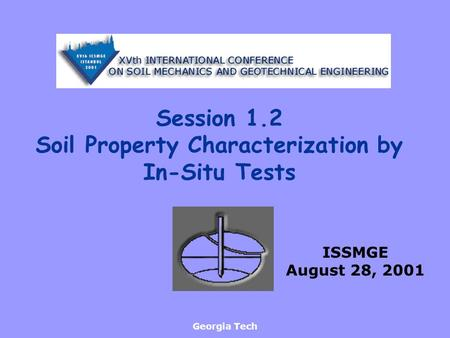 Soil Property Characterization by In-Situ Tests