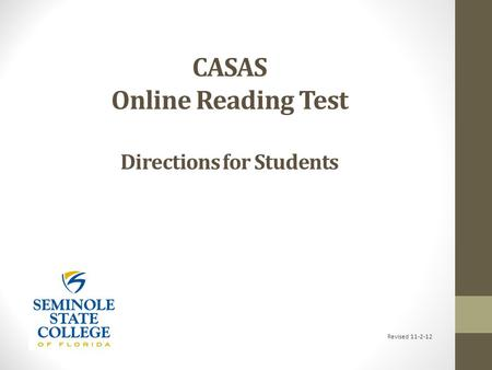 CASAS Online Reading Test Directions for Students Revised 11-2-12.