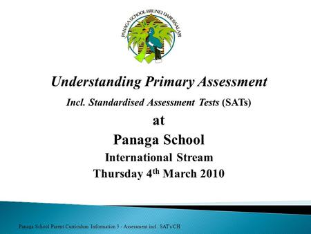 Understanding Primary Assessment at Panaga School