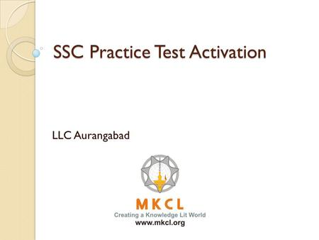 SSC Practice Test Activation LLC Aurangabad. First of All we have use Data Traveler.
