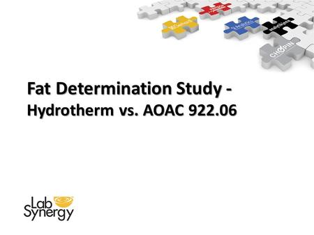 Fat Determination Study - Hydrotherm vs. AOAC 922.06.